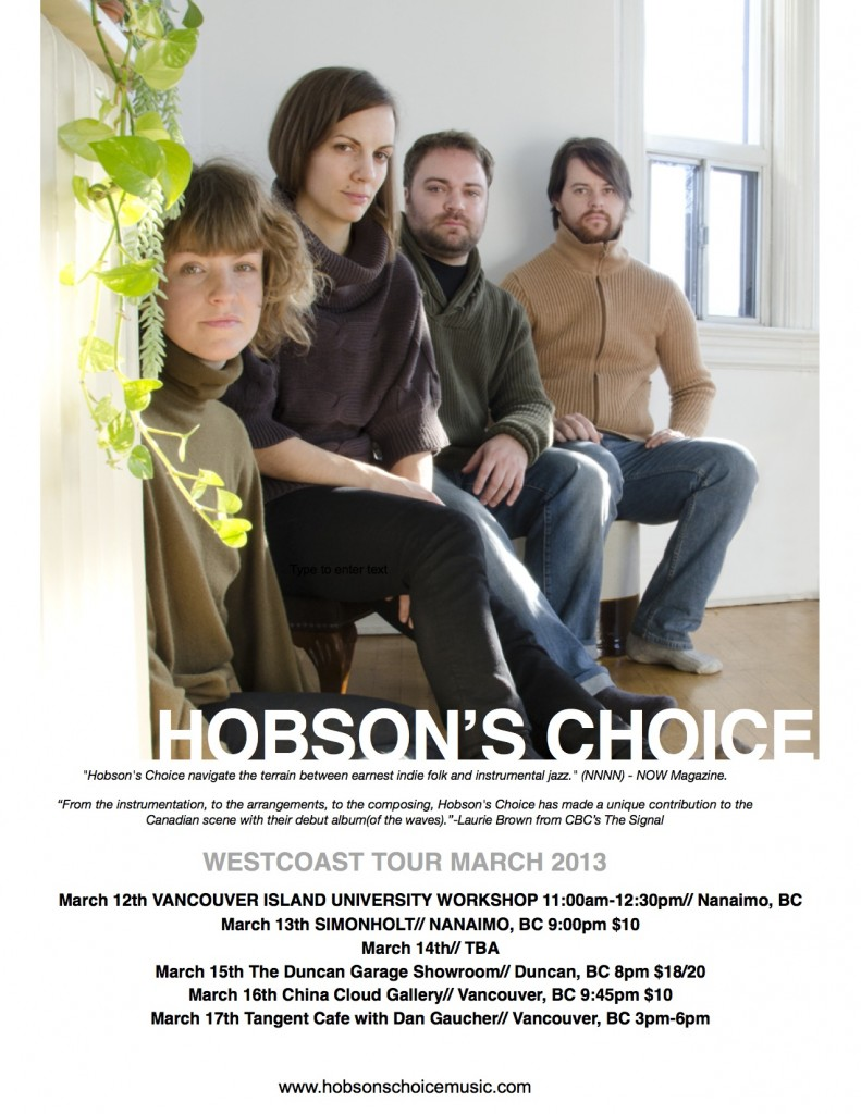 Hobson's Choice West Coast Tour March 2013