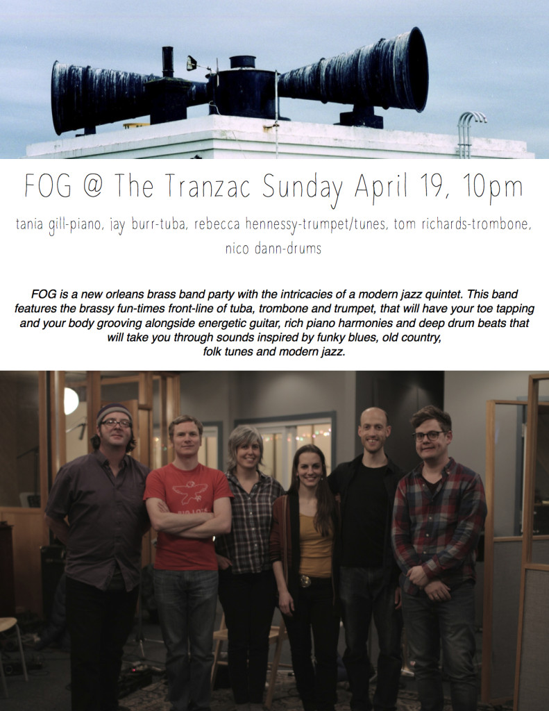 FOG@Tranzac April 19